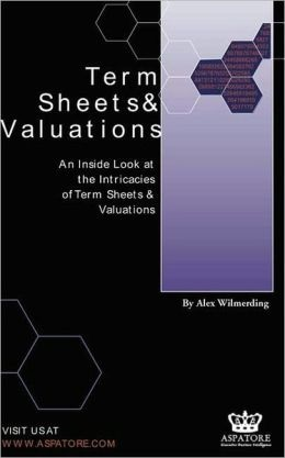 Term Sheets And Valuations